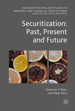 Abbildung von Deku / Kara   Securitization: Past, Present and Future   1. Auflage   2017   beck-shop.de