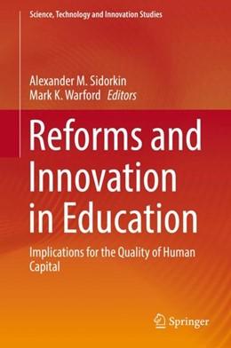 Abbildung von Sidorkin / Warford   Reforms and Innovation in Education   1. Auflage   2017   beck-shop.de