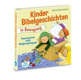 Abbildung von Helms-Pöschko | Kinderbibelgeschichten in Bewegung | 1. Auflage | 2017 | beck-shop.de