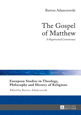 Abbildung von Adamczewski | The Gospel of Matthew | 2017 | A Hypertextual Commentary
