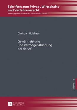 Abbildung von Holthaus / Völzmann-Stickelbrock | Gewährleistung und Vermögensbindung bei der AG | 2017