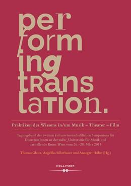 Abbildung von Glaser / Silberbauer / Huber   Performing Translation   2018