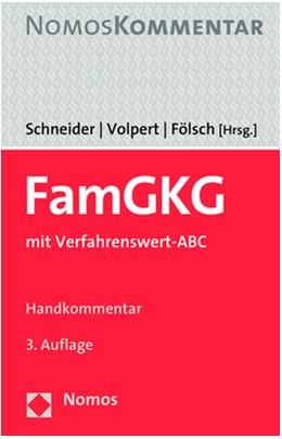 Abbildung von Schneider / Volpert / Fölsch (Hrsg.) | FamGKG | 3. Auflage | 2019 | mit Verfahrenswert-ABC