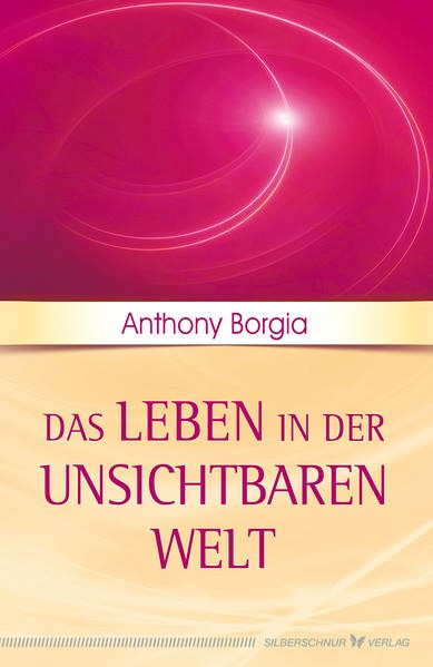 Das Leben in der unsichtbaren Welt | Borgia, 2017 | Buch (Cover)