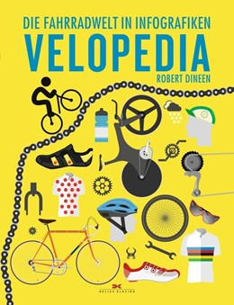 Abbildung von Dineen | Velopedia | 2017 | Die Fahrradwelt in Infografike...