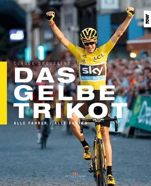 Das Gelbe Trikot | Droussent, 2017 | Buch (Cover)