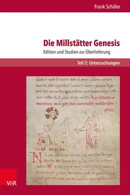Abbildung von Schäfer | Die Millstätter Genesis | 2019 | Edition und Studien zur Überli...