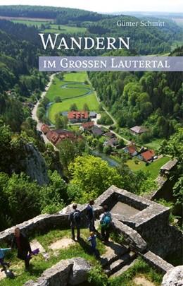 Abbildung von Schmitt | Wandern im Großen Lautertal | 2. Auflage | 2017
