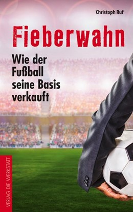 Abbildung von Ruf   Fieberwahn   1. Auflage   2017   beck-shop.de