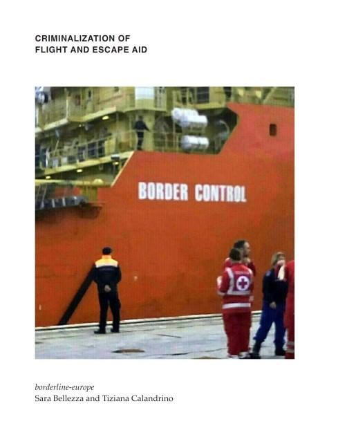 Criminalization of flight and escape aid | Borderline-Europe / Bellezza / Biondo | 1, 2017 | Buch (Cover)
