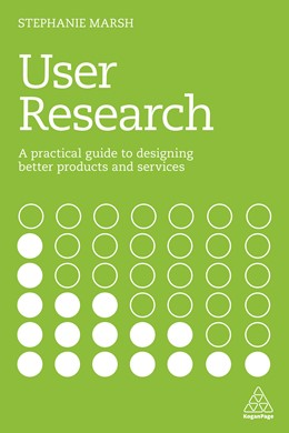 Abbildung von Marsh | User Research | 2018 | A Practical Guide to Designing...