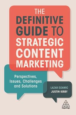 Abbildung von Dzamic / Kirby | The Definitive Guide to Strategic Content Marketing | 1. Auflage | 2018 | beck-shop.de