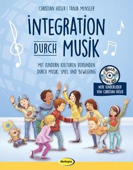 Abbildung von Mensler / Hüser   Integration durch Musik   2017   Mit Kindern Kulturen verbinden...