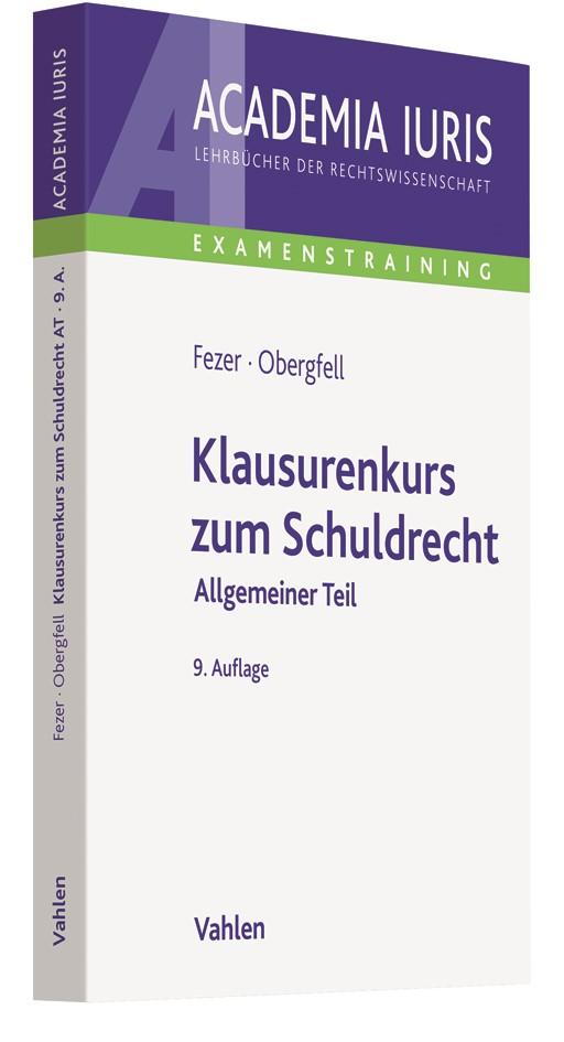 Klausurenkurs zum Schuldrecht | Fezer / Obergfell | 9. Auflage, 2018 | Buch (Cover)