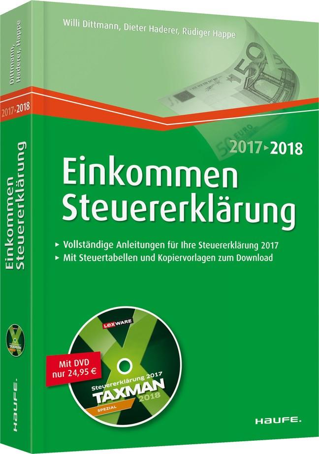 Einkommensteuererklärung 2017/2018 | Dittmann / Haderer / Happe, 2017 (Cover)