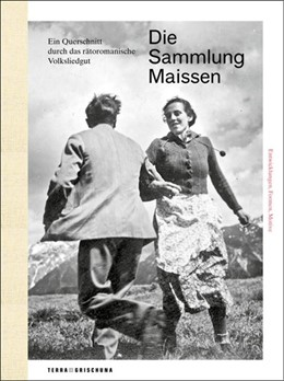 Abbildung von Institut für Kulturforschung Graubünden | Die Sammlung Maissen | 1. Auflage | 2014 | beck-shop.de