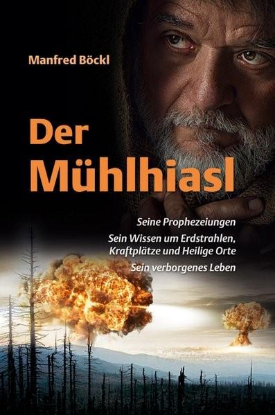 Abbildung von Böckl | Der Mühlhiasl | 5. Auflage 2017 | 2017
