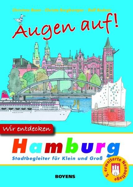 Augen auf - wir entdecken Hamburg | Boon / Bergkemper | 5., erweiterte und verbesserte Auflage, 2017 | Buch (Cover)