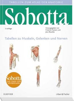 Abbildung von Paulsen / Waschke (Hrsg.) | Sobotta • Tabellen zu Muskeln, Gelenken und Nerven | 3. Auflage | 2017 | beck-shop.de