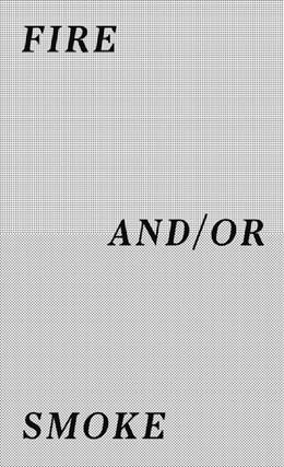 Abbildung von Mendizabal / Wandschneider | Asier Mendizabal. fire and/or smoke | 2017 | Ausstellungskatalog Culturgest...