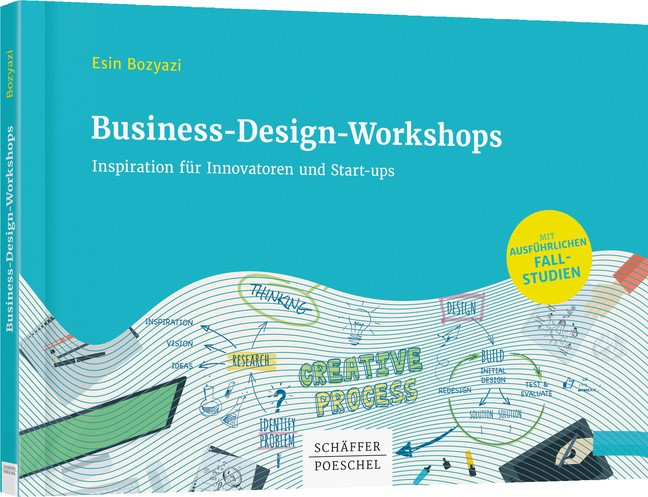 Business-Design-Workshops - Inspiration für Innovatoren und Start-ups | Bozyazi | 1. Auflage., 2017 | Buch (Cover)