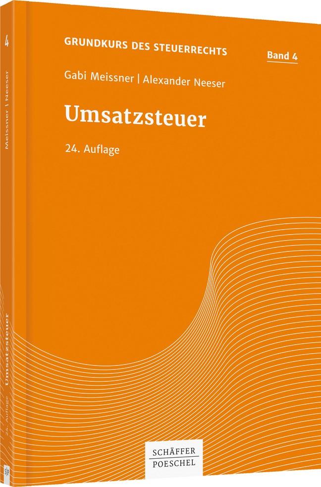 Umsatzsteuer - Band 4 der Grundkurs-Reihe | Meissner / Neeser | 24. Auflage, 2017 | Buch (Cover)