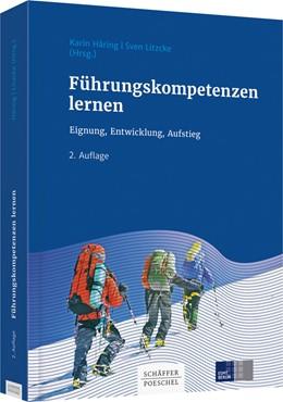 Abbildung von Häring / Litzcke (Hrsg.)   Führungskompetenzen lernen   2. Auflage   2017   beck-shop.de
