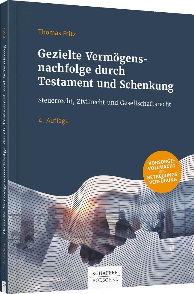 Gezielte Vermögensnachfolge durch Testament und Schenkung | Fritz | 4. Auflage, 2017 | Buch (Cover)