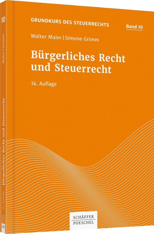 Bürgerliches Recht und Steuerrecht | Maier / Grimm | 14., aktualisierte und neu bearbeitete Auflage, 2017 | Buch (Cover)