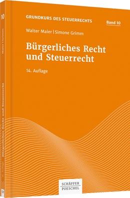 Abbildung von Maier / Grimm | Bürgerliches Recht und Steuerrecht | 14. Auflage | 2017 | 10 | beck-shop.de