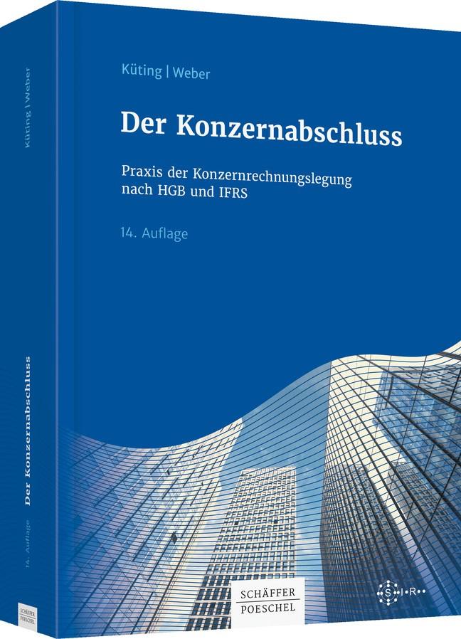 Der Konzernabschluss | Küting / Weber | 14. Auflage 2018., 2018 | Buch (Cover)