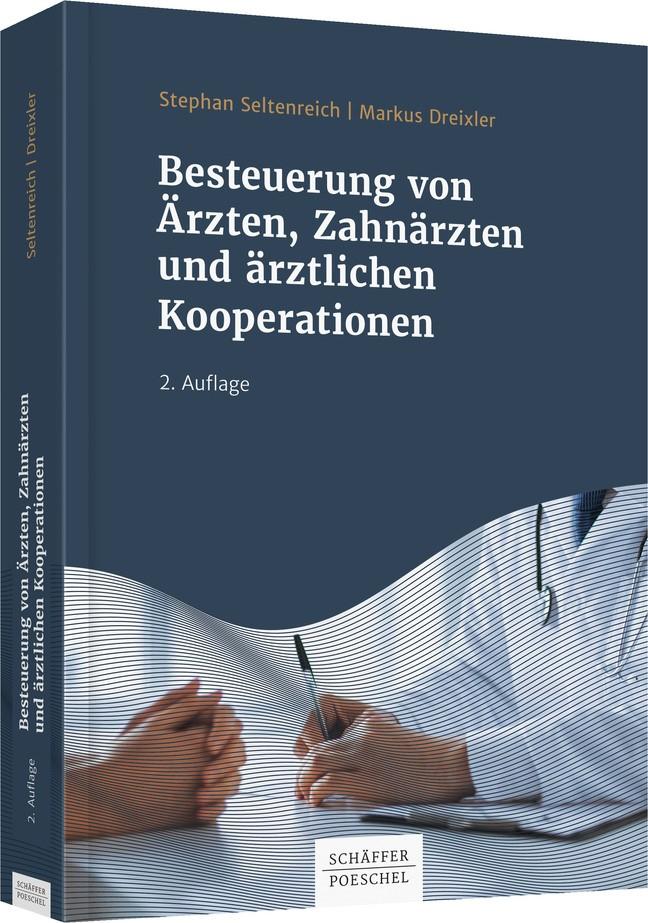 Abbildung von Seltenreich   Besteuerung von Ärzten, Zahnärzten und ärztlichen Kooperationen   2. Auflage   2019