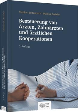 Abbildung von Seltenreich | Besteuerung von Ärzten, Zahnärzten und ärztlichen Kooperationen | 2. Auflage | 2019
