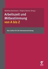 Arbeitszeit und Mitbestimmung von A bis Z   Mittländer / Brackelmann / Fischer, 2017   Buch (Cover)