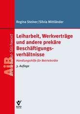 Leiharbeit, Werkverträge und andere prekäre Beschäftigungsverhältnisse | Steiner / Mittländer | 3. Auflage, 2017 | Buch (Cover)