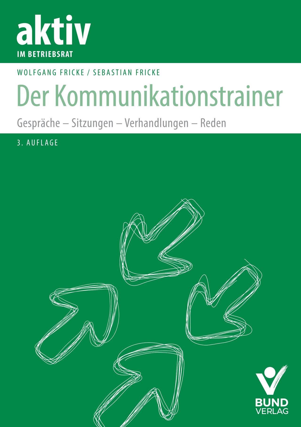 Der Kommunikationstrainer | Fricke | 3. Auflage, 2018 | Buch (Cover)