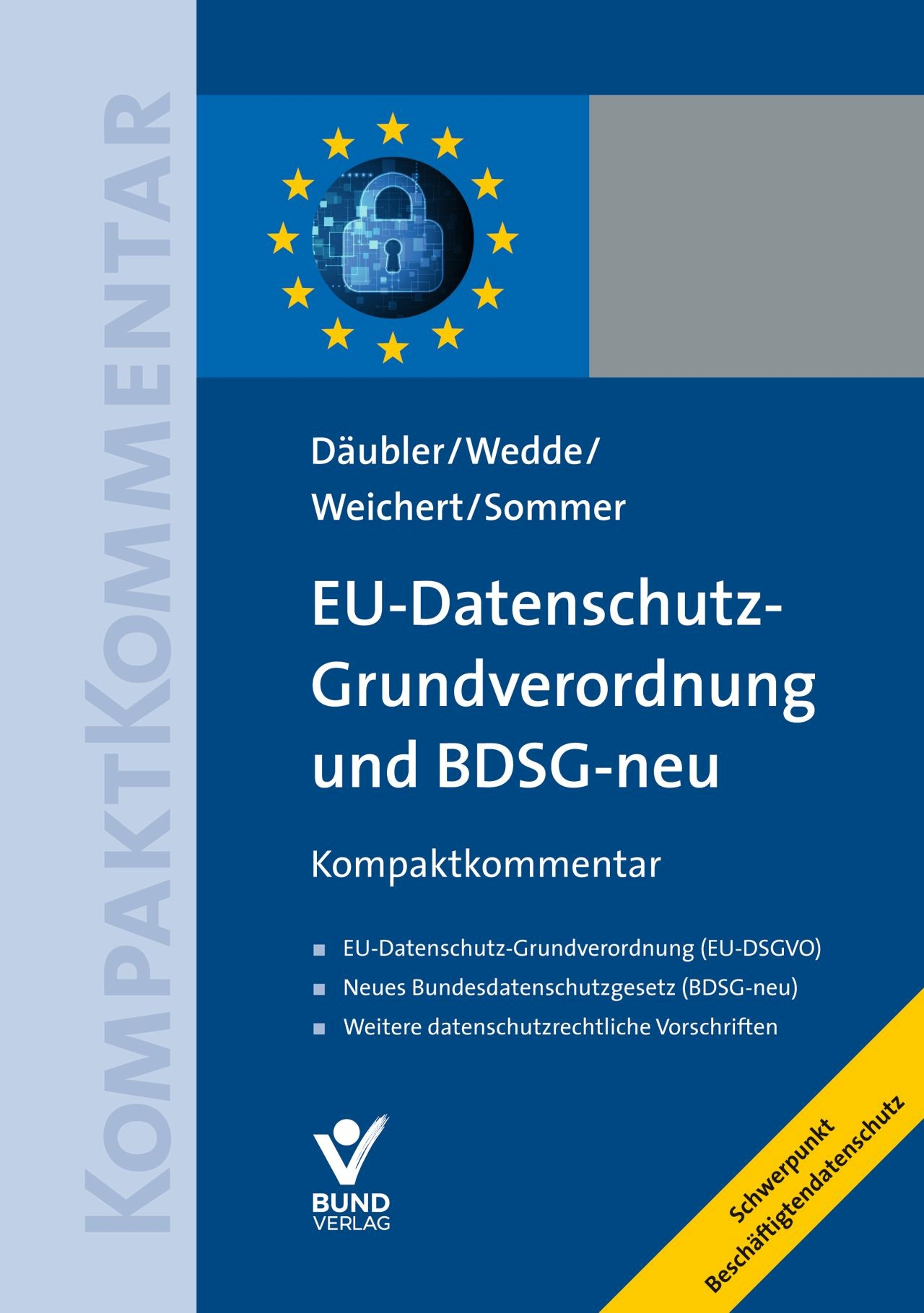 EU-Datenschutz-Grundverordnung und BDSG-neu | Däubler / Wedde / Weichert / Sommer, 2018 | Buch (Cover)
