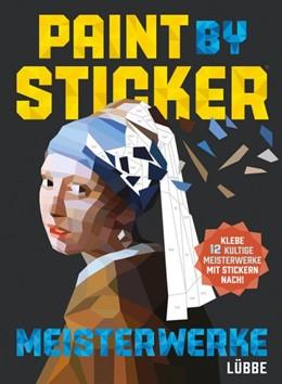 Abbildung von Paint by Sticker Meisterwerke | 1. Auflage | 2017 | beck-shop.de