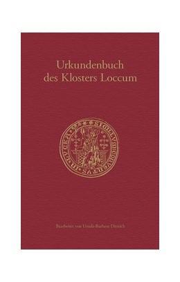 Abbildung von Historische Kommission für Niedersachsen und Bremen / Dittrich | Urkundenbuch des Klosters Loccum | 1. Auflage | 2020 | beck-shop.de