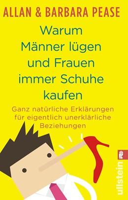 Abbildung von Pease | Warum Männer lügen und Frauen immer Schuhe kaufen | 1. Auflage | 2018 | beck-shop.de