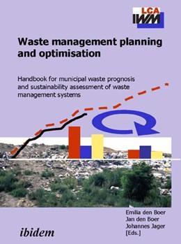 Abbildung von Boer / Jager | Waste management planning and optimisation | 2005 | Handbook for municipal waste p...