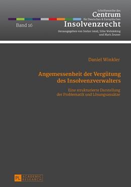 Abbildung von Winkler | Angemessenheit der Vergütung des Insolvenzverwalters | 2017 | Eine strukturierte Darstellung... | 16