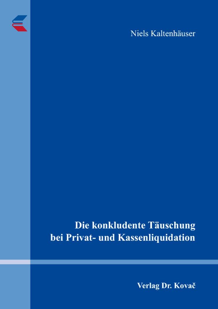 Die konkludente Täuschung bei Privat- und Kassenliquidation | Kaltenhäuser, 2017 | Buch (Cover)