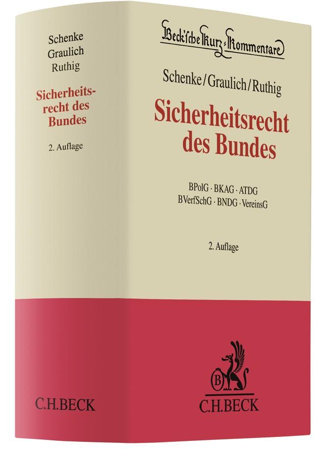 Sicherheitsrecht des Bundes | Schenke / Graulich / Ruthig | 2. Auflage, 2019 | Buch (Cover)