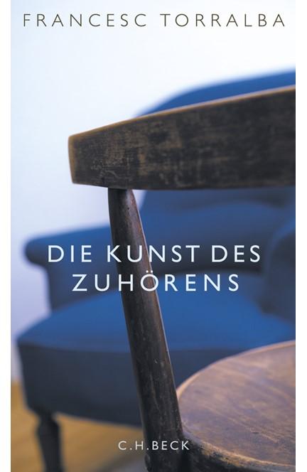 Cover: Francesc Torralba, Die Kunst des Zuhörens