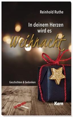 Abbildung von Ruthe | In deinem Herzen wird es Weihnacht | 1. Auflage | 2017 | beck-shop.de