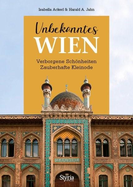 Unbekanntes Wien | Ackerl / Jahn, 2017 | Buch (Cover)