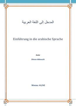 Abbildung von Abbouchi | Einführung in die arabische Sprache | 1. Auflage | 2017 | beck-shop.de