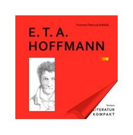 Abbildung von Alefeld / Grimm   Literatur Kompakt: E. T. A. Hoffmann   1. Auflage   2017   beck-shop.de
