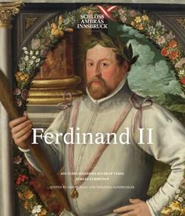 Abbildung von Haag / Sandbichler | Ferdinand II | 1. Auflage | 2017 | beck-shop.de